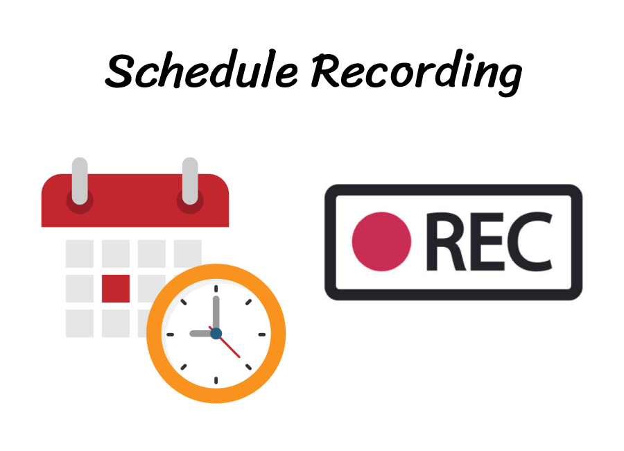 Schedule_Recording.png
